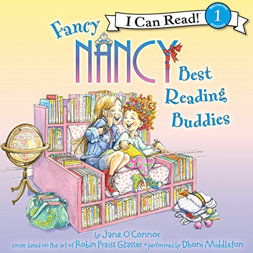 Fancy Nancy: Best Reading Buddies audiobook cover art
