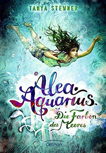 Alea Aquarius: Die Farben des Meeres