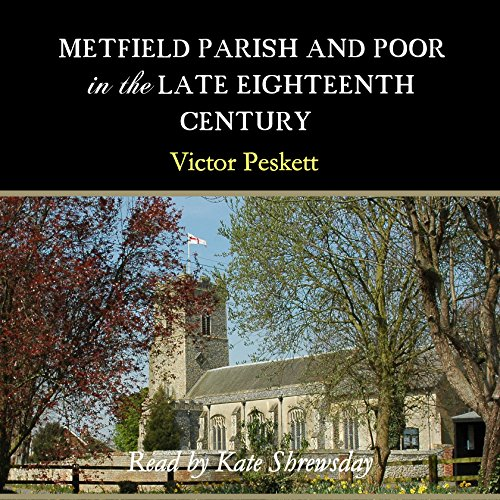 Metfield Parish and Poor in the Late Eighteenth Century audiobook cover art