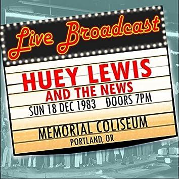 Live Broadcast - 18 December 1983 Memorial Coliseum, Portland OR (Live 1983 FM Broadcast)