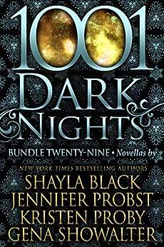 1001 Dark Nights: Bundle Twenty-Nine by [Shayla Black, Jennifer Probst, Kristen Proby, Gena Showalter]
