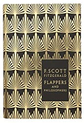 Books Set in Delaware: Flappers and Philosophers by F. Scott Fitzgerald. delaware books, delaware novels, delaware literature, delaware fiction, delaware authors, best books set in delaware, popular books set in delaware, books about delaware, delaware reading challenge, delaware reading list, wilmington books, delaware travel, delaware history, delaware travel books, delaware books to read, books to read before going to delaware, novels set in delaware, books to read about delaware