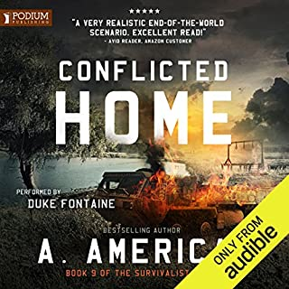 Conflicted Home                   Written by:                                                                                                                                 A. American                               Narrated by:                                                                                                                                 Duke Fontaine                      Length: 10 hrs and 49 mins     25 ratings     Overall 4.5