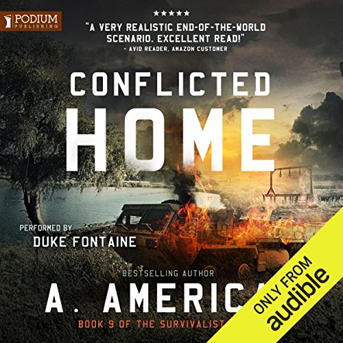 Conflicted Home                   By:                                                                                                                                 A. American                               Narrated by:                                                                                                                                 Duke Fontaine                      Length: 10 hrs and 49 mins     37 ratings     Overall 4.6