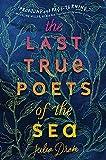 The Last True Poets of the Sea