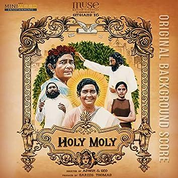 Holy Moly (Original Background Score)