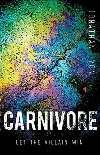 Carnivore: The most controversial debut literary thriller