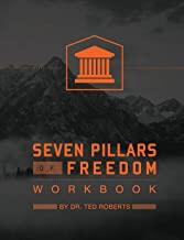 7 Pillars of Freedom Workbook