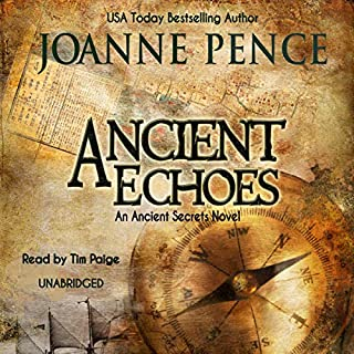 Ancient Echoes     Ancient Secrets Series, Book 1              By:                                                                                                                                 Joanne Pence                               Narrated by:                                                                                                                                 Tim Paige                      Length: 12 hrs and 17 mins     128 ratings     Overall 3.9