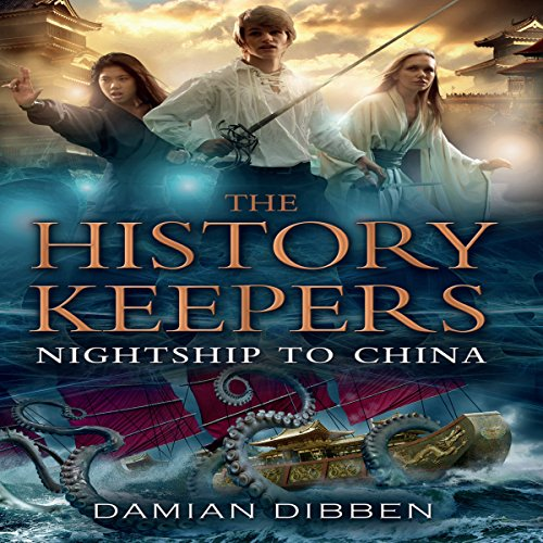 The History Keepers: Nightship to China cover art