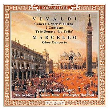 Marcello: Oboe Concerto / Vivaldi: 2 Cantatas; Recorder Concerto in C; Trio Sonata in B minor