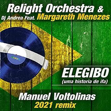 Elegibo (Uma Historia de Ifa) (Manuel Voltolinas 2021 Remix)