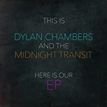 Best dylan chambers and the midnight transit Reviews