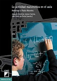 La actividad matemática en el aula: Homenaje a Paulo Abrantes: 204