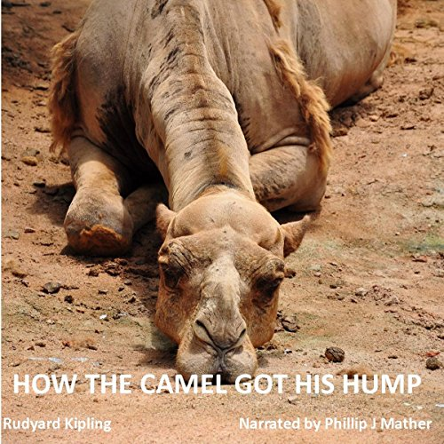 How the Camel Got His Hump cover art