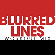 Blurred Lines Workout Mix - Single