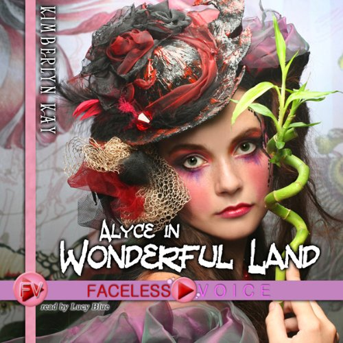 Alyce in Wonderful Land: Lucy Blue Narration audiobook cover art