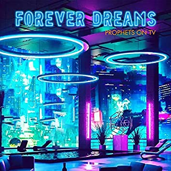 Forever Dreams