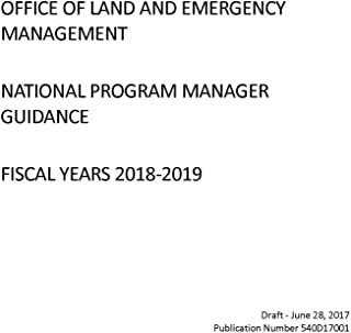 Office of Land and Emergency Management (OLEM) National Program Manager Guidance Fiscal Years 2018-2019 Draft (English Edition)