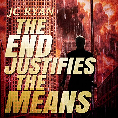 The End Justifies the Means audiobook cover art