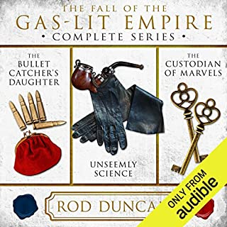 The Fall of the Gas-Lit Empire     The Complete Series              By:                                                                                                                                 Rod Duncan                               Narrated by:                                                                                                                                 Gemma Whelan                      Length: 29 hrs and 17 mins     632 ratings     Overall 4.4
