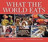 What the World Eats - Faith D'Aluisio
