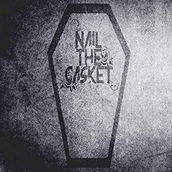 Nail the Casket