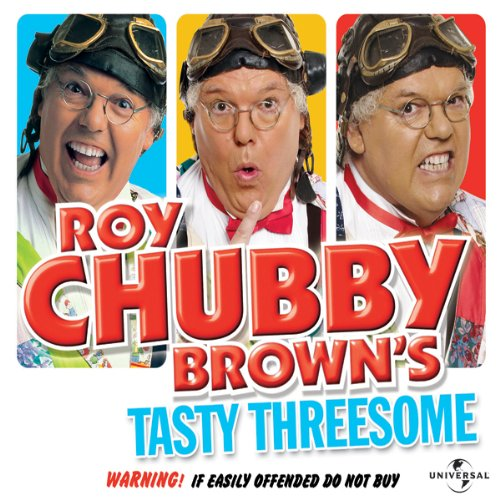 Roy Chubby Brown's Tasty Threesome cover art
