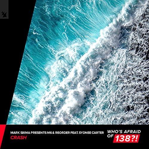 Mark Sixma, M6 & Reorder feat. Sydnee Carter