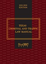 Texas Criminal And Traffic Law Manual 2017-2018 9781947146945