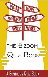 The Bizdom Quiz Book: Business Quiz Book