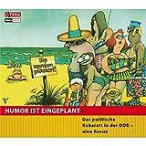 Humor ist eingeplant - Das politische Kabarett in der DDR - eine Revue