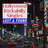 Hollywood Rockabilly Singles Lost & Found