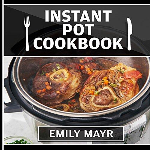 Instant Pot Cookbook Covers : Instant pot cookbook audiobook audible