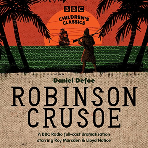 Robinson Crusoe (BBC Children's Classics) audiobook cover art