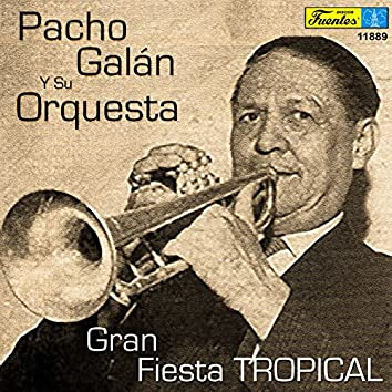 Gran Fiesta Tropical