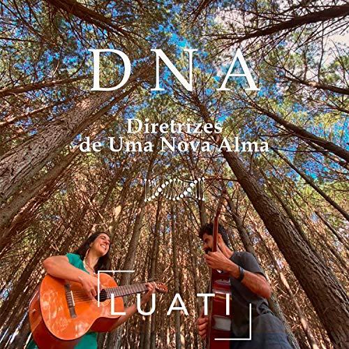 DNA: Diretrizes de uma Nova Alma