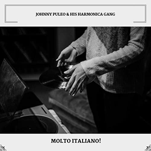 Sicilian Tarantella by Johnny Puleo & His Harmonica Gang on