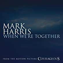 When We're Together (from the Original Motion Picture Soundtrack