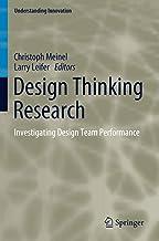 Design Thinking Research: Investigating Design Team Performance