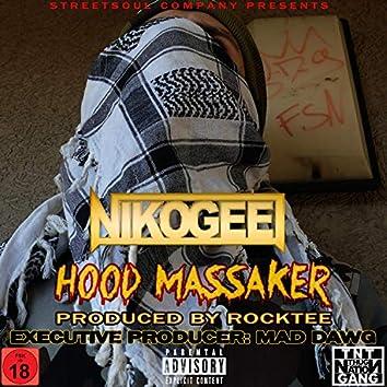 Hood Massaker
