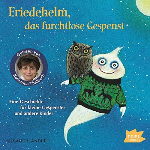 Friedehelm, das furchtlose Gespenst audiobook cover art
