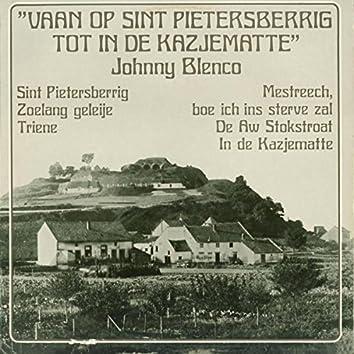 Vaan Op Sint Pietersberrig Tot In De Kazjematte