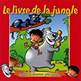 Le Livre de la Jungle - Contes et Chanson pour Enfants