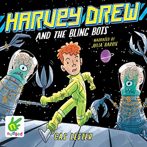 Harvey Drew and the Bling Bots cover art