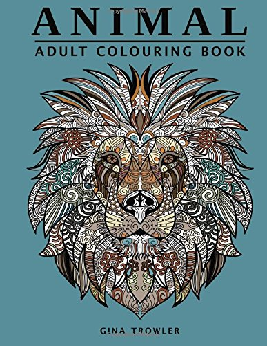 Animal Colouring Book: Stress Relieving Doodle Adult Colouring Book of Amazing Animal Faces