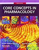 Core Concepts in Pharmacology with Student Workbook and Resource Guide (3rd Edition)