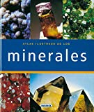 Los Minerales (atlas ilustrado)