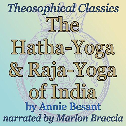 The Hatha-Yoga and Raja-Yoga of India audiobook cover art