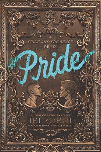 Pride: A Pride & Prejudice Remix de [Ibi Zoboi]